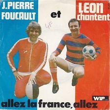 JEAN-PIERRE FOUCAULT & LEON ALLEZ LA FRANCE ALLEZ FOOTBALL PORT A PRIX COUTANT