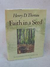 Henry D. Thoreau  FAITH IN A SEED  Island Press, CA  1993 HC/DJ