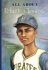 All About Roberto Clemente, CONTE, Andrew J. | libro tascabile | 9781681570891 |