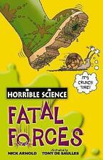 Fatal Forces (Horrible Science) by Nick Arnold (Paperback Book, 2008)