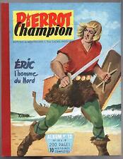 PIERROT album éditeur 12. Pierrot Champion n°10 à 19 (1956). Superbe état