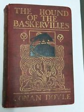 The hound of the Baskervilles - Sir Authur Conan Doyle - 1902 first edition.