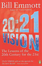 Very Good, 20:21 Vision: The Lessons of the 20th Century for the 21st, Emmott, B