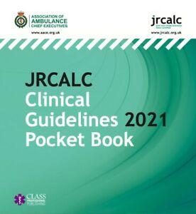 JRCALC Clinical Guidelines 2021 Pocket Book Paperback – 31 May 2021.