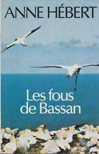 Les fous de Bassan.Anne HEBERT.France loisirs H003