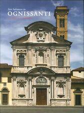 San Salvatore in Ognissanti. La chiesa e il convento - [Mandragora]