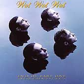 End of Part One - Greatest Hits, Wet Wet Wet, Very Good condition