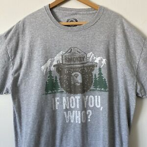 SMOKEY THE BEAR IF NOT YOU, WHO? MEN'S  XL OFFICIAL LICENSED GRAY TEE SHIRT