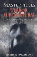 Masterpieces Of Terror And The Supernatural: A Coll... by Kaye, Marvin Paperback