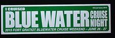 Blue Water Cruise Night Michigan Road Sign June 26-27 2015