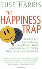 The Happiness Trap (Based on ACT: A revolutionary mindfulness-based programme f