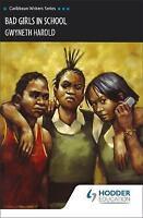 Bad Girls in Schools (Caribbean Writers Series) by Harold, Gwyneth (Paperback bo