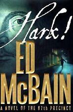 Hark! Bk. 54 by Ed McBain (2004, Hardcover)