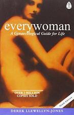 Everywoman: A Gynaecological Guide for Life by Llewellyn-Jones, Derek Paperbac