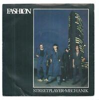 "Fashion – Streetplayer (Mechanik)  7"" Vinyl  45rpm P/S"