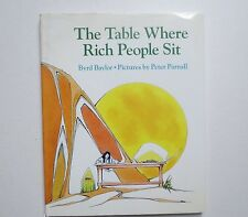The Table Where Rich People Sit by Byrd Baylor (1994, Reinforced)