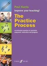 The Practice Process, Improve Your Teaching! (text book) Paul Harris