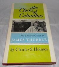 """Charles S. Holmes-""""The Clocks Of Columbus"""" Hardcover + DJ  First Edition 1972"""