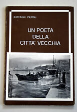 UN POETA DELLA CITTA' VECCHIA Raffaele Piepoli RACCOLTA POESIE TARANTO PUGLIA 86
