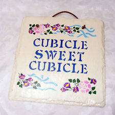 """CUBICLE SWEET CUBICLE SIGN, Slate Stone Office Wall Plaque Decor  8.5"""" x 8"""""""