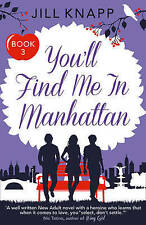 You'll Find Me in Manhattan (What Happens to Men When They Move to Manhattan?),