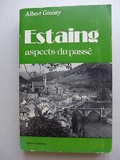 Albert Ginisty - Estaing,  aspects du passé