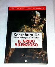 Il grido silenzioso Kenzaburo Oe - Garzanti Libri, 1996