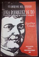Lola Rodriquez de Tío Contribuciones para un estudio - Josefina Toledo - 2002