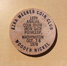 Ezra Meeker Coin Club Puyallup Washington 1978 Oregon Trail - Wooden Nickel