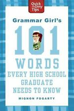 Grammar Girl's 101 Words Every High School Graduate Needs to Know (Qui-ExLibrary