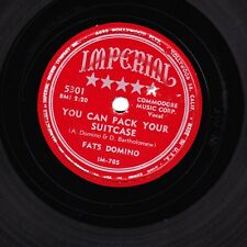 FATS DOMINO R&B 78 YOU CAN PACK YOUR SUITCASE / I LIVED MY LIFE IMPERIAL 5301 E-