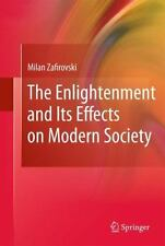 The Enlightenment and Its Effects on Modern Society by Milan Zafirovski...