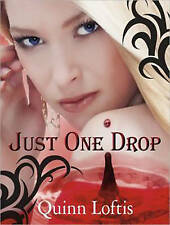 NEW Just One Drop (Grey Wolves) by Quinn Loftis