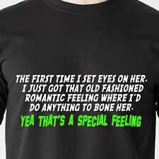 Old romantic feeling where I'd do anything to bone her. sex Dumber Funny T-Shirt