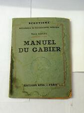 Scoutisme. Manuel du Gabier. SPES-Paris 1942. Tampon 3° Castres, Groupe Bayard