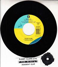 "B-52's Planet Claire (Live) & Deadbeat Club 7"" 45 rpm record NEW + jukebox strip"