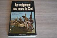 """Belle dédicace de Villeminot """"Les Seigneurs des mers du Sud"""" / Ref A40"""