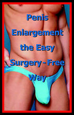 USED (LN) Penis Enlargement the Easy Surgery-Free Way