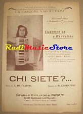chi siete?... RARO SPARTITO SINGOLO De Filippis Cosentino no cd lp dvd mc