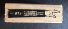 Halloween Creepy Pointing Finger With Saying Rubber Stamp, New