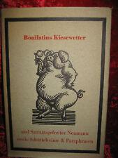 Bonifatius Kiesewetter und Sanitätsgefreiter Neumann Moralgedichte Karl Schustek