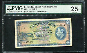 PICK# 16 1947 1 POUND BERMUDA / BRITISH ADMINISTRATION PMG VERY FINE-25