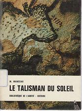 LE TALISMAN DU SOLEIL - M. MANCEAU   (FRENCH TEXT)