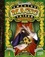 Amazing Magic Tricks: Beginner Level (Edge Books: Magic Tricks) by
