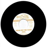"""ANGEL RISSOFF Break Out The Tears NEW MODERN SOUL 45 DJ COPY (REAL SIDE 7"""" VINYL"""