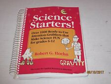 Science Starters!: Over 1000 Ready-To-Use Attention-Grabbers That Make jk200