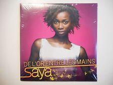 SAYA : DE L'OR ENTRE LES MAINS [ CD SINGLE NEUF PORT GRATUIT ]