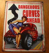 DANGEROUS CURVES AHEAD Pin Up Girl Hot Rod Automobile Car Garage Sign Decor NEW