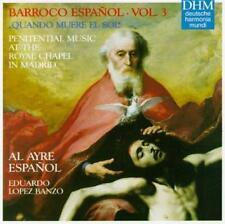 Barroco Espanol, Vol. 3: Quando Muere El Sol- Penitential Music at the Royal Cha
