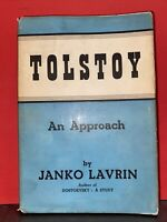 Janko LAVRIN / Tolstoy An Approach Second Edition 1948 HC DJ Printed in Great Br